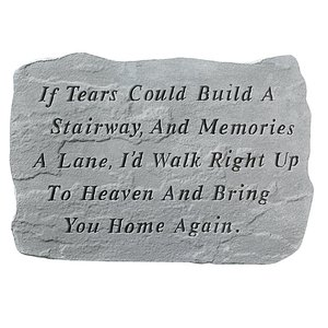 If Tears Could Build A Stairway: Cast Stone Memorial Marker