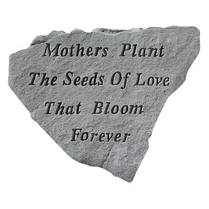 Mothers Plant the Seeds of Love: Cast Stone Memorial Marker